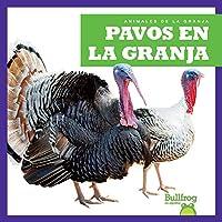 Pavos en la granja/ Turkeys on the Farm (Animales De La Granja/ Animals on the Farm)