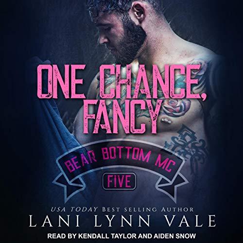 One Chance, Fancy: Bear Bottom Guardians MC, Book 5