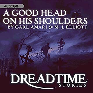 A Good Head on His Shoulders (Dreadtime Stories) cover art