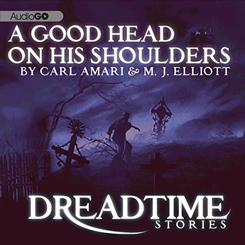 A Good Head on His Shoulders (Dreadtime Stories) audiobook cover art
