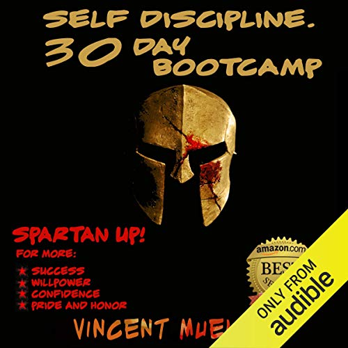 Self Discipline: 30 Day Bootcamp Spartan Bootcamp for more Titelbild