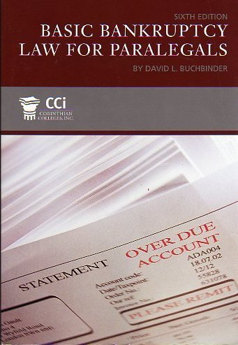 Basic Bankruptcy Law for Paralegals 6th ed. by David L. Buchbinder (2006-05-03)