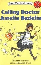 Calling Doctor Amelia Bedelia (I Can Read Books: Level 2) by Hamish Parish (23-Nov-2004) Paperback