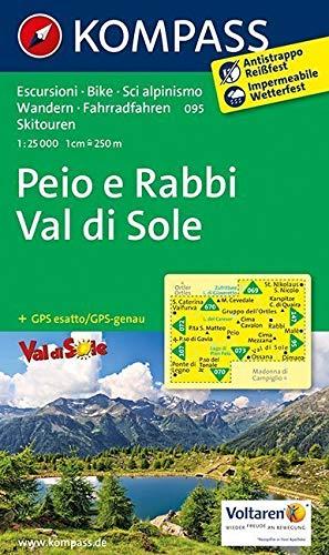 Peio e Rabbi - Val di Sole: Wanderkarte mit Radrouten und alpinen Skirouten. GPS-genau. 1:25000 (KOMPASS-Wanderkarten, Band 95)