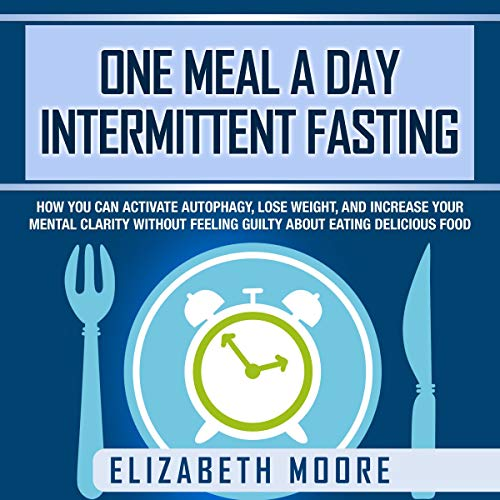 One Meal a Day Intermittent Fasting cover art