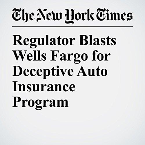Regulator Blasts Wells Fargo for Deceptive Auto Insurance Program copertina