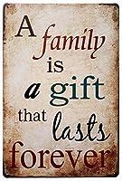 家族は永遠に続く贈り物です メタルポスター壁画ショップ看板ショップ看板表示板金属板ブリキ看板情報防水装飾レストラン日本食料品店カフェ旅行用品誕生日新年クリスマスパーティーギフト