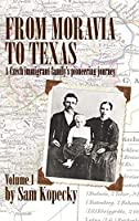 From Moravia to Texas: A Czech Immigrant Family's Pioneering Journey