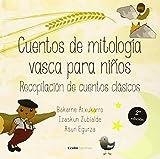 Cuentos de mitología vasca para niños I (4ª ed.)
