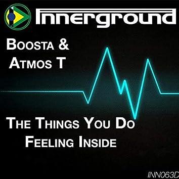 The Things You Do / Feeling Inside