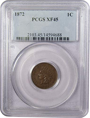 1872 Indian Head Cent XF 45 PCGS Bronze Penny 1c Coin Collectible