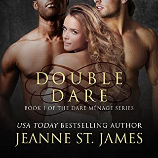 Double Dare     Dare Menage Series, Book 1              By:                                                                                                                                 Jeanne St. James                               Narrated by:                                                                                                                                 Ava Lucas,                                                                                        Teddy Hamilton,                                                                                        J. F. Harding                      Length: 7 hrs and 15 mins     187 ratings     Overall 4.4