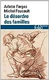 Le Désordre des familles - Lettres de cachet des Archives de la Bastille au XVIIIᵉ siècle