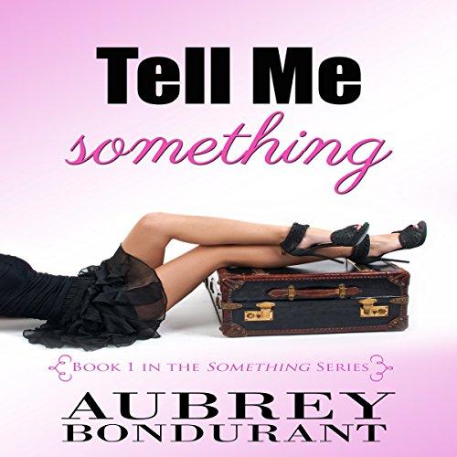 Tell Me Something audiobook cover art