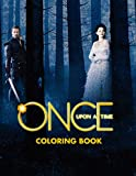 Once Upon A Time Coloring Book: Amazing Coloring Books For Adults, Teenagers With 50+ Unofficial Coloring Pages All Of Characters in Once Upon A Time