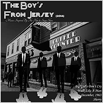 The Boy's from Jersey (2014) [Music Inspired by the Film & Stage Show]