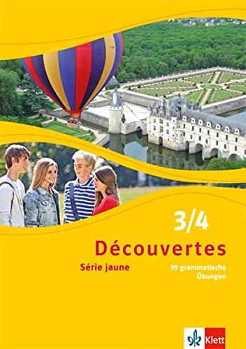 Découvertes 3/4. Série jaune (ab Klasse 6): 99 grammatische Übungen Band 3 und 4 (Découvertes. Série jaune (ab Klasse 6). Ausgabe ab 2012)