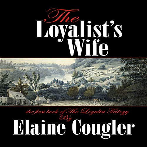 The Loyalist's Wife audiobook cover art