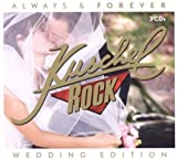 KuschelRock Always & Forever (Kate & William Hochzeitsedition) - Various