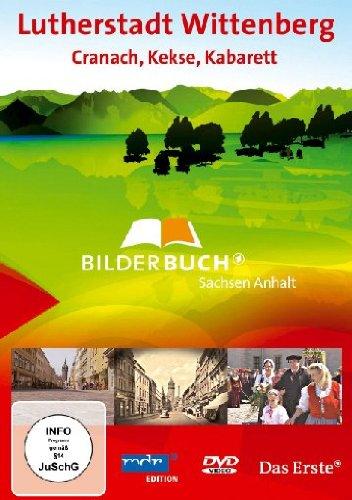 Deutschland: Lutherstadt Wittenberg - Cranach, Kekse, Kabarett