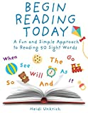 Begin Reading Today: A Fun and Simple Approach to Reading 50 Sight Words