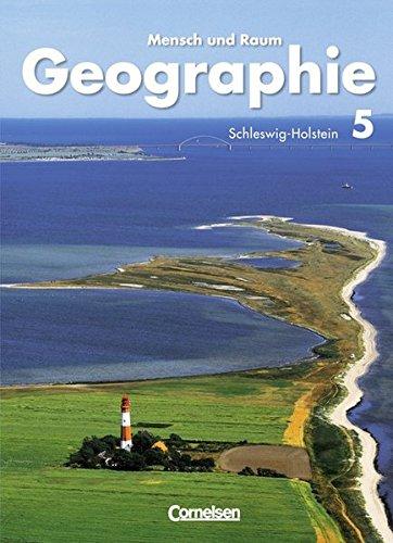 Mensch und Raum - Geographie Schleswig-Holstein: 5. Schuljahr - Schülerbuch