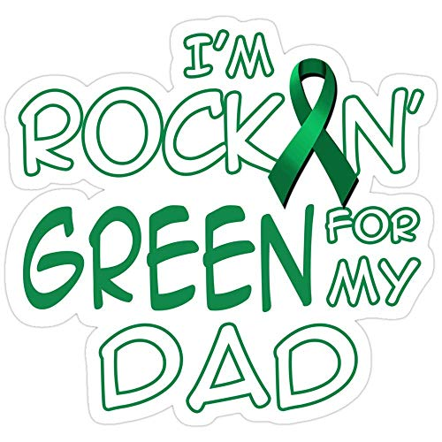 Vinyl Sticker for Cars, Trucks, Water Bottle, Fridge, Laptops Iaa??a?¢m Rockin Green Ribbon for My Dad Kidney Cancer Awareness Stickers (3 Pcs/Pack)