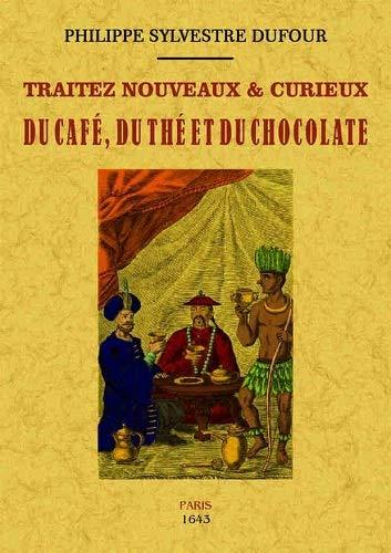 Traités nouveaux et curieux du c...