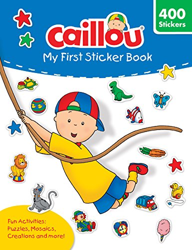 Caillou: My First Sticker Book (Coloring & Activity Book)
