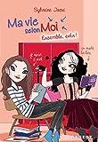 Ma vie selon moi T7 - Ensemble, enfin ! - Format Kindle - 11,99 €