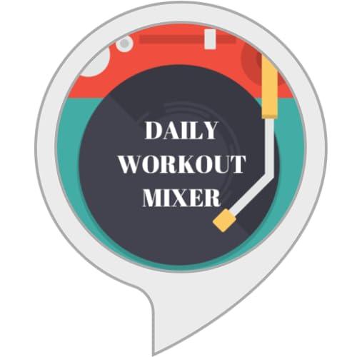 Daily Workout Mixer