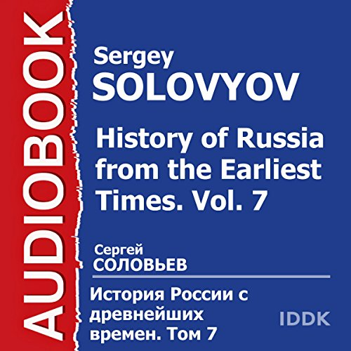 History of Russia from the Earliest Times: Vol. 7 [Russian Edition] audiobook cover art