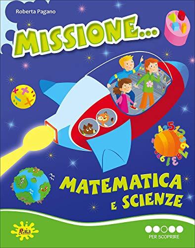 MISSIONE MATEMATICA PER SCOPRIRE