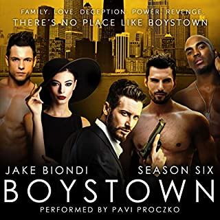 Boystown, Season Six                   By:                                                                                                                                 Jake Biondi                               Narrated by:                                                                                                                                 Pavi Proczko                      Length: 10 hrs and 55 mins     Not rated yet     Overall 0.0