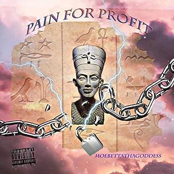 Pain For Profit