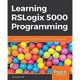 Learning RSLogix 5000 Programming: Building PLC...