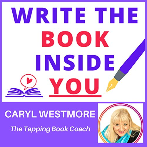 Write the Book Inside You Podcast By Caryl Westmore cover art