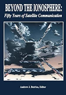 Beyond The Ionosphere: Fifty Years of Satellite Communication