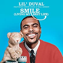 Smile (Living My Best Life) [feat. Snoop Dogg & Ball Greezy & Midnight Star]