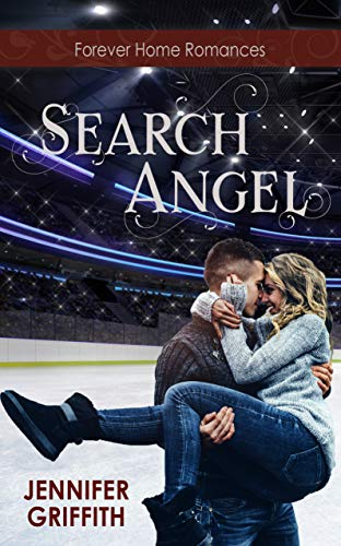 Search Angel: A Small Town Reunion Romance (Forever Home Romances