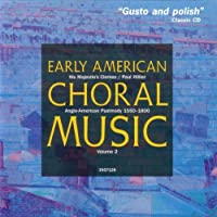 Early American Choral Music 2