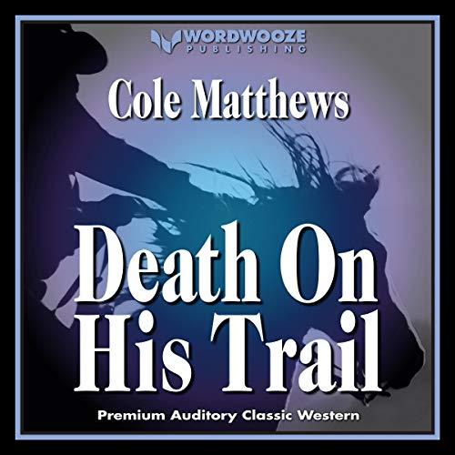 Couverture de Death on His Trail