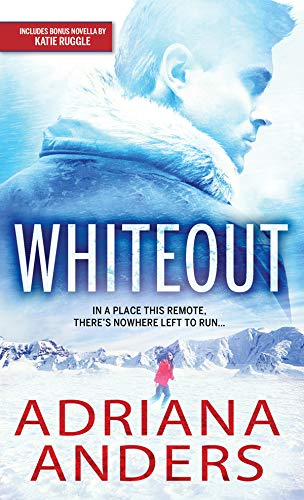 Whiteout: A Steamy Forced Proximity Survivalist Romance (Survival Instincts Book 1) (English Edition)