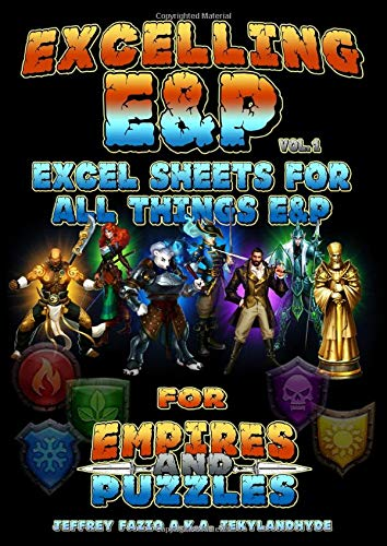 Excelling E&P: Excel Sheets for all things E&P (Empires & Puzzles Books, Band 1)