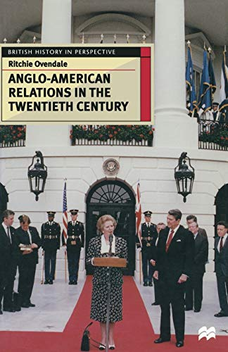 angloamericana Anglo-American Relations in the Twentieth Century