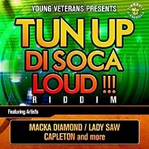 Tun Up (Soca Remix)