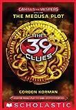 The 39 Clues: Cahills vs. Vespers Book 1: The Medusa Plot (English Edition)