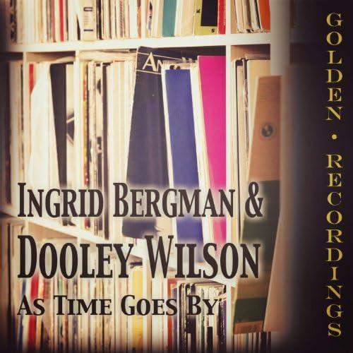 Ingrid Bergman, Dooley Wilson
