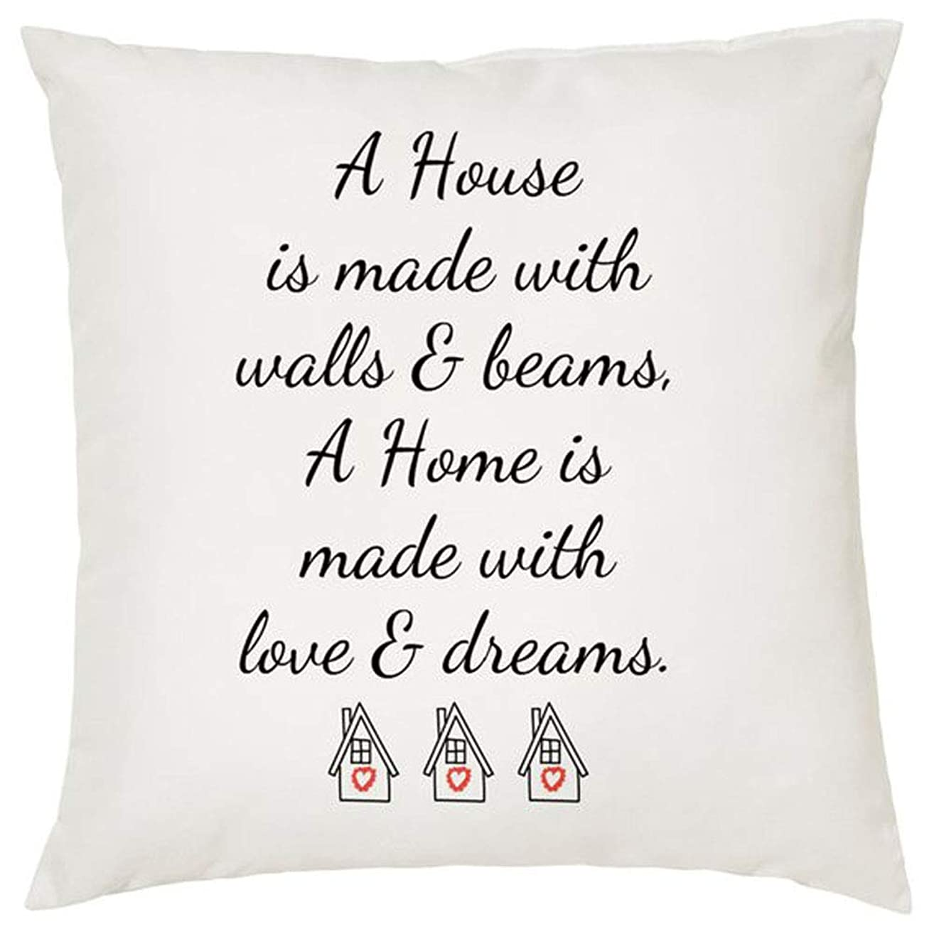High quality Decorative Cushion, A House is Made With Walls and beams, A Home Is Made With Love & Dreams