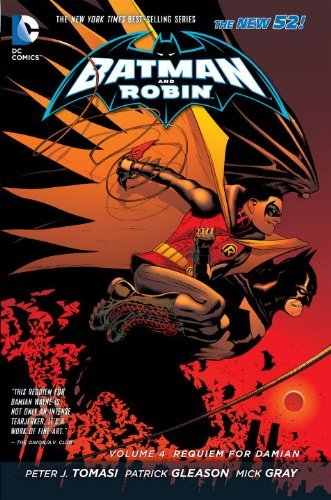 Batman and Robin Vol. 4: Requiem for Damian (The New 52) by Peter Tomasi (June 10,2014)